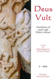 Antondemarirreguera.es Deus Vult. Miscellanea di studi sugli ordini militari (2012). Vol. 2 Image