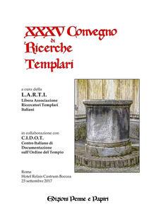 Atti del XXXV Convegno di ricerche templari - copertina