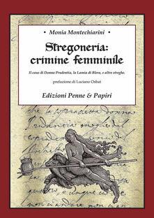 Stregoneria: crimine femminile. Il caso di Donna Prudentia, la Lamia di Blera, e altre streghe.pdf