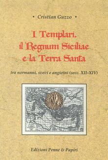 3tsportingclub.it I templari, il Regnum Siciliae e la Terra Santa. Tra normanni, svevi e angioini (secc. XII-XIV) Image