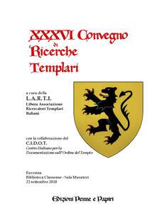 Librisulladiversita.it Atti del XXXVI Convegno di ricerche templari Image