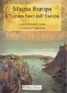 Magna Europa. L'Europa fuori dall'Europa - copertina