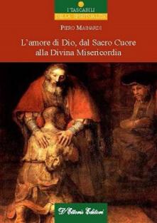 L amore di Dio dal sacro cuore alla divina misericordia.pdf