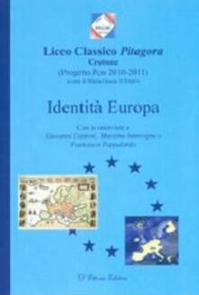 Identità Europa. Con le interviste a Giovanni Cantoni, Massimo Introvigne e Francesco Pappalardo - copertina