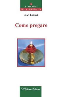 Come pregare - Jean Lahaye - copertina