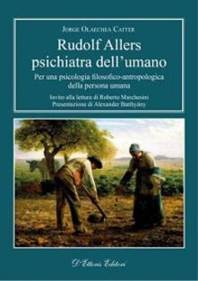 Librisulrazzismo.it Rudolf Allers, psichiatra dell'umano. Per una psicologia filosofico-antropologica della persona umana Image