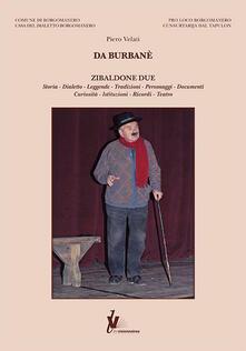 Da Burbanè. Zibaldone due - Piero Velati - copertina