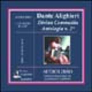 Divina Commedia. Antologia. Audiolibro. CD Audio. Vol. 2
