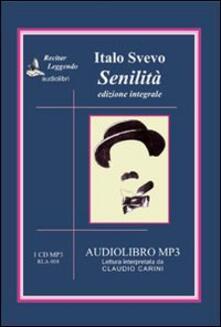 Senilità. Audiolibro. CD Audio formato MP3 - Italo Svevo - copertina