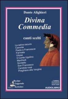 Divina Commedia. Canti scelti. Audiolibro. CD Audio - Dante Alighieri - copertina
