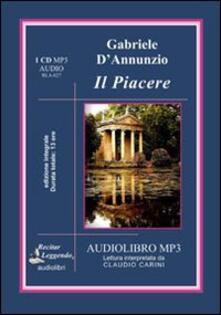 Il piacere. Audiolibro. CD Audio formato MP3. Ediz. integrale - Gabriele D'Annunzio - copertina