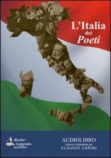 L' Italia dei poeti. Audiolibro. CD Audio - copertina