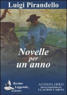 Novelle per un anno letto da Claudio Carini. Audiolibro. CD Audio formato MP3 - Luigi Pirandello - copertina