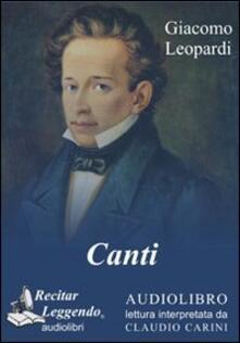 Canti. Audiolibro. CD Audio formato MP3 - Giacomo Leopardi - copertina