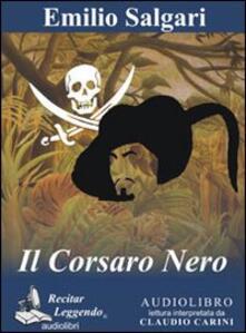 Il Corsaro Nero. Audiolibro. CD Audio formato MP3 - Emilio Salgari - copertina