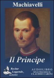 Il principe. Audiolibro. CD Audio formato MP3 - Niccolò Machiavelli - copertina