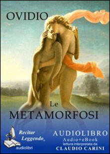Ristorantezintonio.it Le metamorfosi. Audiolibro. CD Audio formato MP3 Image