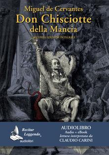Don Chisciotte della Mancia. Audiolibro. 3 CD Audio formato MP3. Ediz. integrale - Miguel de Cervantes - copertina