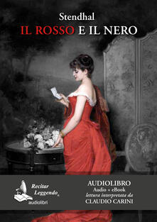 Il rosso e il nero. Audiolibro. 2 CD Audio formato MP3 - Stendhal - copertina