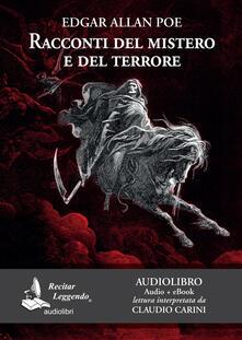 Racconti del mistero e del terrore. Audiolibro - Edgar Allan Poe - copertina