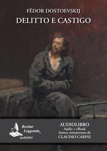 Delitto e castigo letto da Claudio Carini. Audiolibro. Ediz. integrale. Con e-book - Fëdor Dostoevskij - copertina