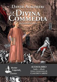 La Divina Commedia letto da Claudio Carini. Audiolibro. CD Audio formato MP3. Ediz. integrale. Con e-book - Dante Alighieri - copertina