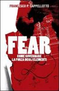 Fear. Come governare la forza degli elementi