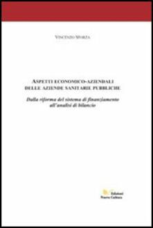 Aspetti economico aziendali delle aziende sanitarie pubbliche - Vincenzo Sforza - copertina