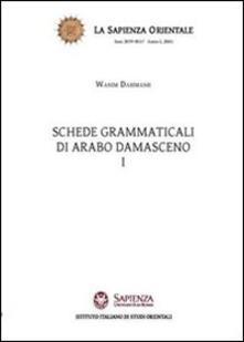 Schede grammaticali di arabo damasceno - Wasim Dahmash - copertina