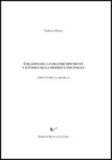 Creazioni del lavoratore dipendente e codice di priorità industriale - Fabiola Massa - copertina