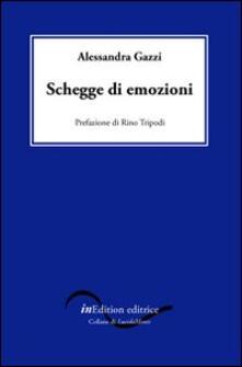 Schegge di emozioni - Alessandra Gazzi - copertina