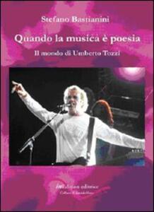 Quando la musica è poesia. Il mondo di Umberto Tozzi