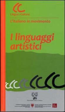 Grandtoureventi.it I linguaggi artistici. Con CD-ROM Image