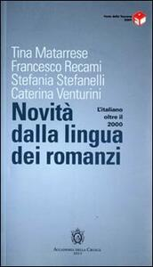 L' italiano oltre il 2000. Novità dalla lingua dei romanzi