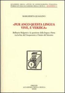 «Pur anco questa lingua vive, e verzica». Bellisario Bulgarini e la questione della lingua a Siena tra la fine del Cinquecento e l'inizio del Seicento