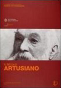 Il secolo artusiano. Atti del Convegno (Firenze-Forlimpopoli, 30 marzo-2 aprile 2011)