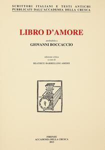 Libro d'amore attribuibile a Giovanni Boccaccio. Volgarizzamento del «De Amore» di Andrea Cappellano