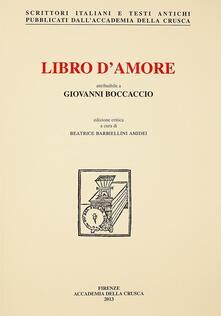 Rallydeicolliscaligeri.it Libro d'amore attribuibile a Giovanni Boccaccio. Volgarizzamento del «De Amore» di Andrea Cappellano Image