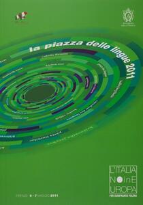 L' italiano in Europa. Per Gianfranco Folena. Atti (Firenze, 6-7 maggio 2011)