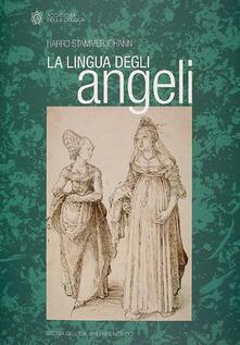 Ipabsantonioabatetrino.it La lingua degli angeli. Italianismo, italianismi e giudizi sulla lingua italiana Image