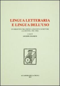 Lingua letteraria e lingua dell'uso. Un dibattito tra critici, linguisti e scrittori («La ruota» 1941-1942)