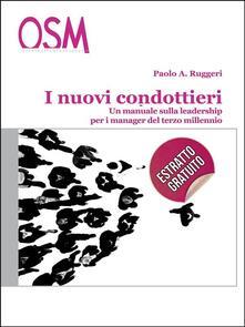 I nuovi condottieri. Un manuale sulla leadership per i manager del terzo millennio - Paolo Agostino Ruggeri - ebook