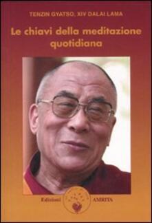 Le chiavi della meditazione quotidiana - Gyatso Tenzin (Dalai Lama) - copertina