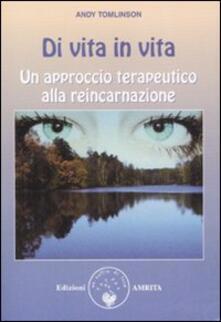 Di vita in vita. Un approccio terapeutico alla reincarnazione.pdf