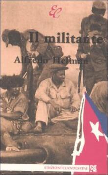 Il militante - Alfredo Helman - copertina