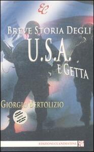 Breve storia degli U.S.A. e getta