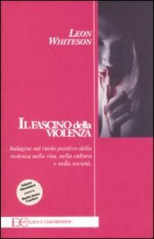 Adiaphora.it Il fascino della violenza. Indagine sul ruolo positivo della violenza nella vita, nella cultura e nella società Image