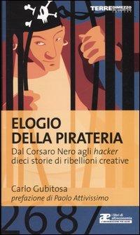 http://www.ibs.it/code/9788889385371/gubitosa-carlo/elogio-della-pirateria?shop=4431