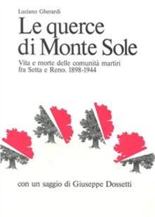 Le querce di Monte Sole - Luciano Gherardi - copertina