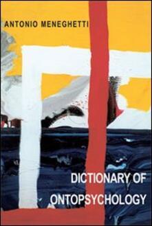 Dictionary of ontopsychology - Antonio Meneghetti - copertina